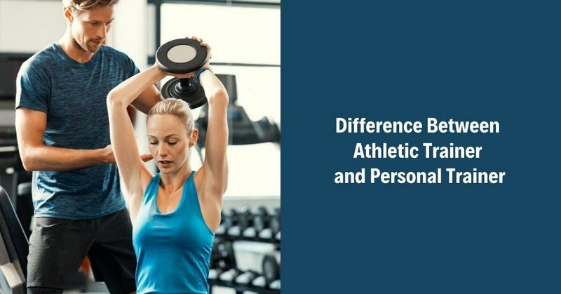 Difference Between Athletic Trainer and Personal Trainer